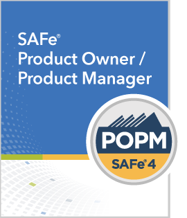 SAFe Product Owner/Product Manager (POPM)